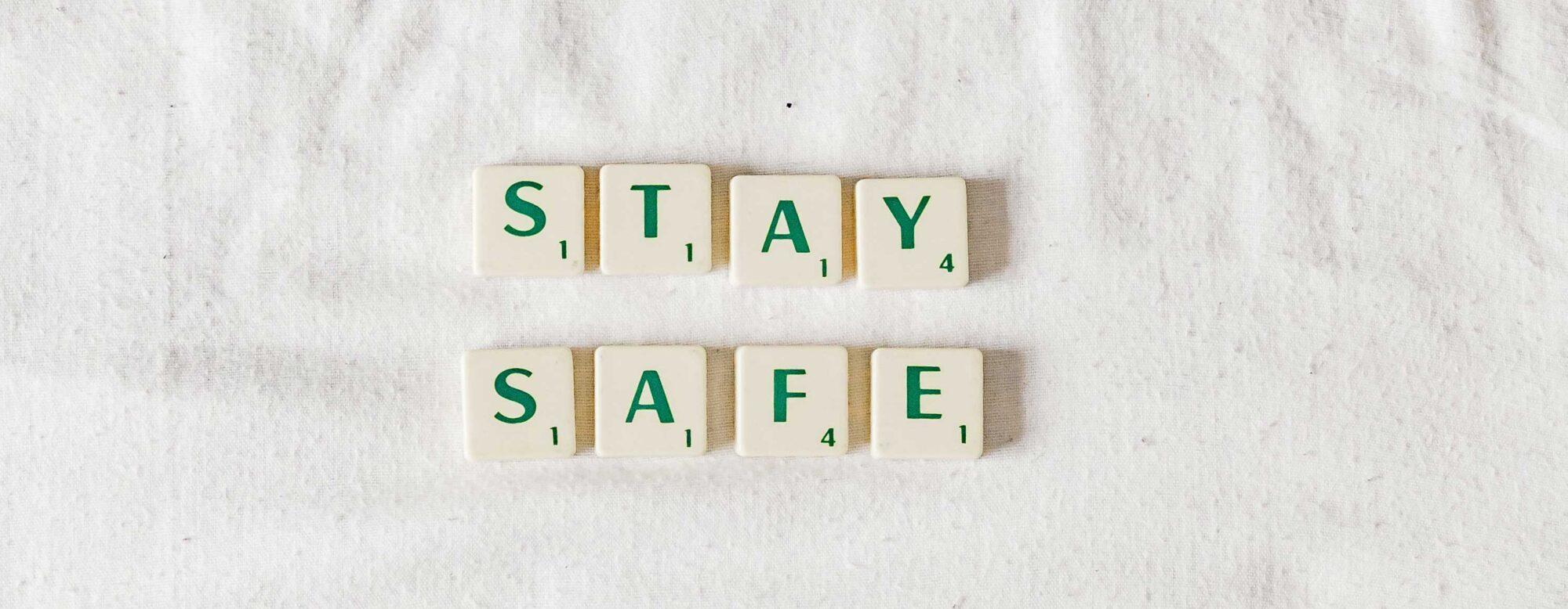 Stay Safe corona